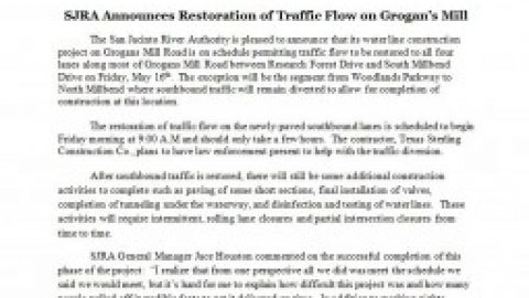 Press Release from SJRA Regarding Restoration of Traffic on Grogan's Mill – May 15, 2014